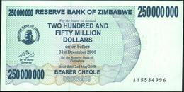 ZIMBABWE - 250.000.000 Dollars 02.05.2008 {redemption Date 31.12.2008} UNC P.59 - Zimbabwe