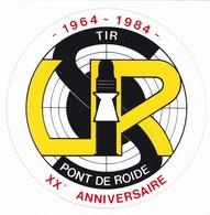 Autocollant Publicitaire - Tir Sportif - Club De Tir - PONT DE ROIDE 25 - 1964-1984 20e Anniversaire - Autocollants