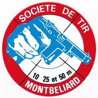 Autocollant Publicitaire - Tir Sportif - Club De Tir - Société De Tir MONTBELIARD 25 - Autocollants