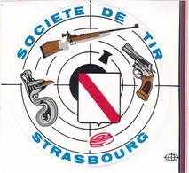 Autocollant Publicitaire - Tir Sportif - Club De Tir - Société De Tir STRASBOURG  67 - Autocollants
