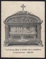 615 Santino Antico Maria SS Bambina Da Monteoliveto - Firenze - Religione & Esoterismo