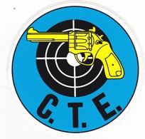Autocollant Publicitaire - Tir Sportif - Club De Tir -  C. T. E. - Autocollants