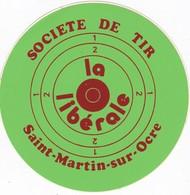 Autocollant Publicitaire - Tir Sportif - Club De Tir -  Société De Tir La Libérale  SAINT MARTIN SUR OCRE 45 - Autocollants