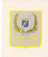 Autocollant Publicitaire - Tir Sportif - Club De Tir -  UCS ARQUEBUSE COSNOISE - COSNE-COURS-SUR-LOIRE  58 - Autocollants
