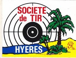 Autocollant Publicitaire - Tir Sportif - Club De Tir - Société De Tir  HYERES  83 - Autocollants
