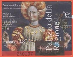 PADOVA - Palazzo Della Ragione - Musei E Bibliotece - Biglietto D'ingresso Ridotto - Usato - Tickets - Vouchers