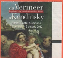 "Rimini - Castel Sismondo - Mostra ""Da Vermeer A Kandinsky"" - Biglietto D'Ingresso Ridotto - Usato - Tickets - Vouchers"