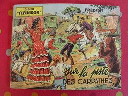 Frédéri Le Gardian. Rigot. Sur La Piste Des Carpathes. Album Fleurdor Fleurus. 1954. - Editions Originales (langue Française)