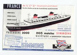 """Beau Buvard """"Paquebot France - Compagnie Générale Transatlantique - Matelas Simmons Théodore Civel à Plessé"""" French Line - Transports"""