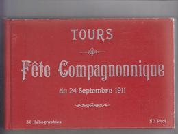 Tours - Fête Compagnonnique Du 24 Septembre 1911 - Album De 36 Héliographies (format 20,5 Cm X 13 Cm) - Documents Historiques