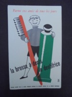 BUVARD - SECURITE SOCIALE : LA BROSSE A DENTS, LE DENTIFRICE - Buvards, Protège-cahiers Illustrés