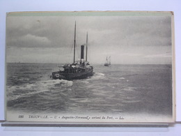 TROUVILLE - L'AUGUSTIN NORMAND SORTANT DU PORT - Ferries
