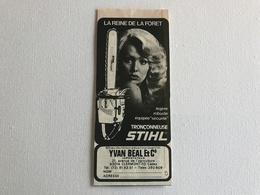 Pub Tronçonneuse STIHL La Reine De La Forêt - 1979 - Advertising