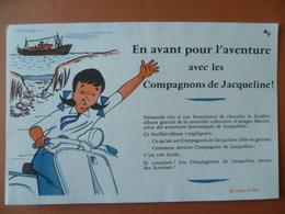 Buvard  En Avant Pour L'aventure Avec Les Compagnons De JACQUELINE  (scooter) - Buvards, Protège-cahiers Illustrés