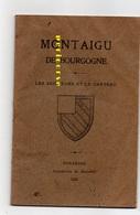 71  Montaigu De Bourgogne  Histoire Des Seigneurs Et Du Chateau - Histoire