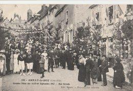 ARNAY-le-DUC (21). Grandes Fêtes Des 14-15-16 Septembre 1912. Rue Grande. Café-Restaurant: Meunier - Arnay Le Duc