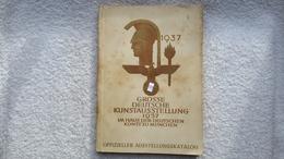 Offizieller Austellungskatalog Große Deutsche Kunstausstellung 1937 Zu München Katalog - Catálogos