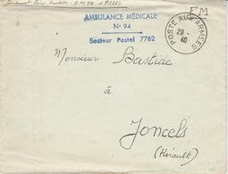 """1940- Enveloppe En F M De """"AMBULANCE MEDICALE  /n°94 / Secteur Postal 7762 - Cad Sans Le Mois !!! - Marcophilie (Lettres)"""
