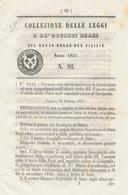 1851 REGNO DELLE DUE SICILIE DECRETO CERIGNOLA - Décrets & Lois
