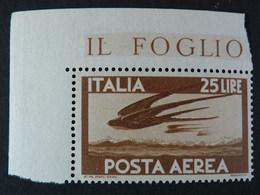 """ITALIA Repubblica Aerea -1945- """"Democratica"""" £. 25 Filigrana Lettere 10/10 Varieta' MNH** (descrizione) - Poste Aérienne"""