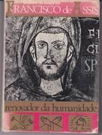 Portugal 1965 Francisco De Assis Renovador Da Humanidade Guedes De Amorim Rénovateur De L'humanité Religion Religione - Livres, BD, Revues