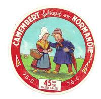 ETIQUETTE De FROMAGE...CAMEMBERT Fabriqué En NORMANDIE. (Seine Maritime 76-C)..2 Scans - Cheese