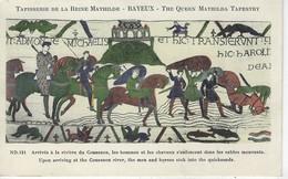 14 ( Calvados ) - Tapisserie De La Reine Mathilde - BAYEUX - Arrives A La Riviere Du Couesnon, Les Hommes Et Les Chevaux - Bayeux
