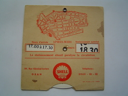 DISQUE STATIONNEMENT AUTOMOBILE 1960 : ORAN - ALGERIE / STATION SERVICE SHELL - Reclame