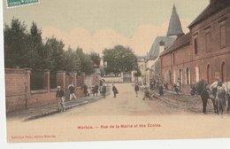 WARLUIS. - Rue De La Marie Et Des Ecoles, Animée. Chevaux - Autres Communes
