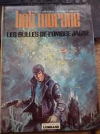 Les Bulles De L'ombre Jaune WILLIAM VANCE HENRI VERNES Le Lombard 1978 - Bob Morane