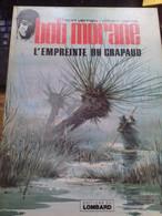 L'empreinte Du Crapaud WILLIAM VANCE HENRI VERNES Le Lombard 1979 - Bob Morane