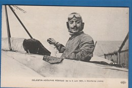 CELESTIN ADOLPHE PEGOUD NE LE 8 JUIN 1889, A MONTFERRAT ISERE - Aviadores
