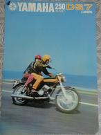 PUBLICITE PROSPECTUS 4 PAGES MOTO YAMAHA 250 STREET DS7 EUROPA MOTO NANTES 29.7 X 21 CM - Advertising