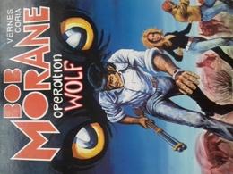 Opération Wolf CORIA HENRI VERNES Le Lombard 1980 - Bob Morane