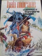 La Prisonnière De L'ombre Jaune WILLIAM VANCE HENRI VERNES Le Lombard 1972 - Bob Morane