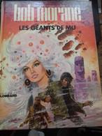 Les Géants De Mu WILLIAM VANCE HENRI VERNES Le Lombard 1975 - Bob Morane