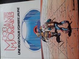 Une Rose Pour L'ombre Jaune CORIA HENRI VERNES Le Lombard 1984 - Bob Morane