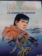 La Guerre Des Baleines CORIA HENRI VERNES Le Lombard 1985 - Bob Morane