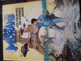 Les Fourmis De L'ombre Jaune CORIA HENRI VERNES Le Lombard 1987 - Bob Morane
