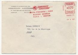 FRANCE - Env En Tête Bureau Information Communauté Européenne - EMA Idem ... Marché Commun, CECA - Euratom 1962 - Postmark Collection (Covers)