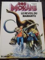 Le Réveil Du Mamantu CORIA HENRI VERNES Le Lombard 1986 - Bob Morane