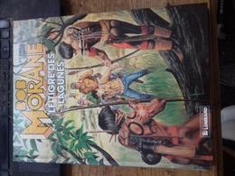 Le Tigre Des Lagunes CORIA HENRI VERNES Le Lombard 1989 - Bob Morane