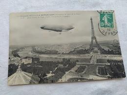 """Le  BallonDirigeable """"République"""" Passe Devant La Tour Eiffel Vue Prise Du Trocadero - Dirigeables"""