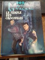 Le Temple Des Crocodiles CORIA HENRI VERNES Le Lombard 1990 - Bob Morane