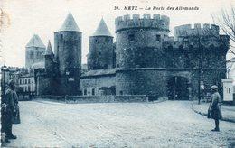 METZ - La Porte Des Allemands - Metz