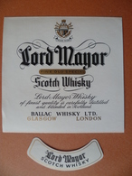 Ancienne étiquette  SCOTCH WHISKY LORD MAYOR Ballac Glasgow - Whisky
