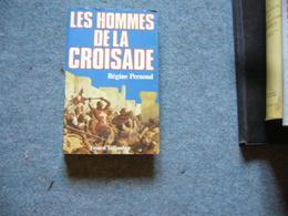 R. Pernoud  Les Hommes De La Croisade - Historia