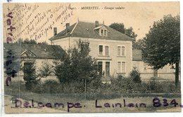 - MORESTEL - ( Isère ), Groupe Scolaire, Peu Courante, écrite Par Un Soldat Un Repos Dans Cette école, 1915, TBE, Scans. - Sonstige Gemeinden