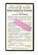 D 939. ANNA-CATHARINA GROEVEN  Wed. L. Reyners - °BREE 1829 / + Otrange 1918 - Andachtsbilder