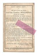 D 941. LOANNES-CAROLUS BOUSMANS - ° LANAEKEN En Aldaar +1911 (42j.) - Andachtsbilder